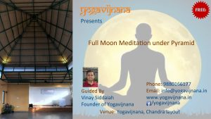 Full Moon Meditation in Chandra layout, Vijayanagar, Bangalore